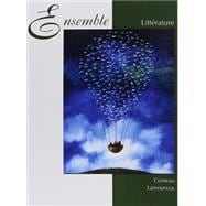 Ensemble Litterature, Sixieme edition, with Audio CD-ROM, Shrinkwrapped Pkg