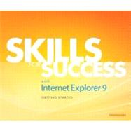 Skills for Success with Internet Explorer 9 Getting Started, 9780132934558