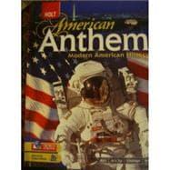 American Anthem, Modern American History