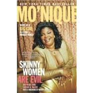 Skinny Women Are Evil : Notes of a Big Girl in a Small-Minded World,9780743244565