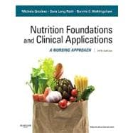 Nutritional Foundations and Clinical Applications: A Nursing Approach (Book with Access Code),9780323074568