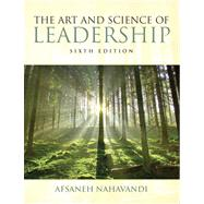 The Art and Science of Leadership,9780132544580