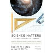 Science Matters : Achieving Scientific Literacy, 9780307454584  