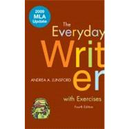 The Everyday Writer with Exercises with 2009 MLA Update,9780312594589