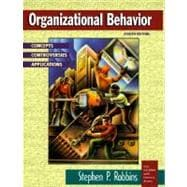 Organizational Behavior : Concepts, Controversies, Applications