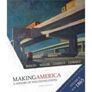 Making America : A History of the United States since 1865