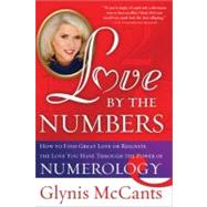 Love by the Numbers : How to Find Great Love or Reignite the..., 9781402244629  