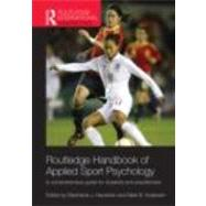 Routledge Handbook of Applied Sport Psychology: A Comprehens..., 9780415484633  