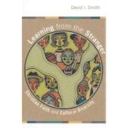 Learning from the Stranger : Christian Faith and Cultural Diversity,9780802824639