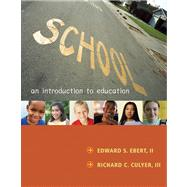 School : An Introduction to Education