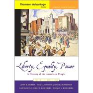Liberty, Equality, Power Vol. 2 : A History of the American People since 1865