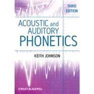Acoustic and Auditory Phonetics,9781405194662