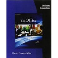 Simulations Resource Book for Oliverio/Pasewark/White's The Office: Procedures and Technology, 6th,9781111574666