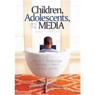Children, Adolescents, and the Media,9781412944670