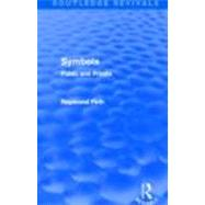 Symbols (Routledge Revivals): Public and Private, 9780415694674