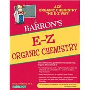 Barron's E-Z Organic Chemistry, 9780764144677
