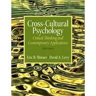 Cross-Cultural Psychology Critical Thinking and Contemporary Applications Plus MySearchLab with eText -- Access Card Package,9780205844678