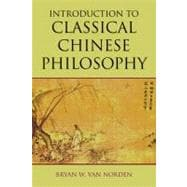 Introduction to Classical Chinese Philosophy, 9781603844680  