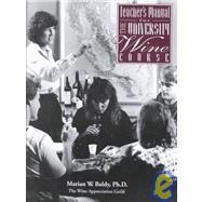 Teacher's Manual for the University Wine Course