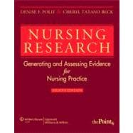 Nursing Research; Generating and Assessing Evidence for Nursing Practice
