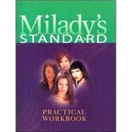 Milady's Standard Practical Workbook: Tobe Used With Milady's Standard Textbook of Cosmetology