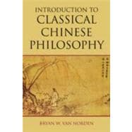 Introduction to Classical Chinese Philosophy, 9781603844697  