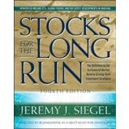 Stocks for the Long Run, 4th Edition The Definitive Guide to..., 9780071494700