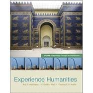 Experience Humanities Volume 1 Beginnings Through the Renaissance,9780077494704