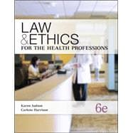 Law and Ethics for Health Professions,9780073374710