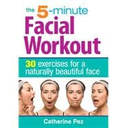 The 5-Minute Facial Workout