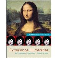 Experience Humanities Volume 2 The Renaissance to the Present,9780077494711