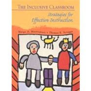 The Inclusive Classroom: Strategies for Effective Instruction,9780134964720
