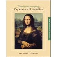 Readings to Accompany Experience Humanities Volume 1 Beginnings through the Renaissance