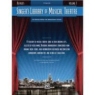 Alfred's Singer's Library of Musical Theatre,Tenor: 35 Songs from the Broadway Stage,9780739044728