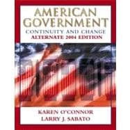 American Government: Continuity and Change  Alternate 2004 Edition w/LP.com 2.0,9780321194732