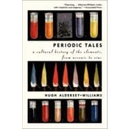 Periodic Tales : A Cultural History of the Elements, from Ar..., 9780061824739