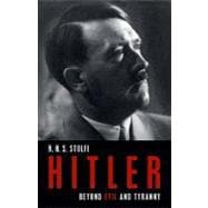 Hitler : Beyond Evil and Tyranny, 9781616144746