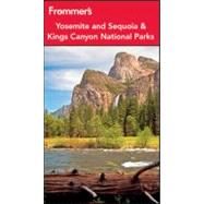 Frommer's Yosemite and Sequoia and Kings Canyon National Par..., 9781118074749