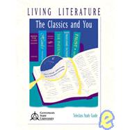 Living Literature: The Classics and You, Teleclass Studyguide