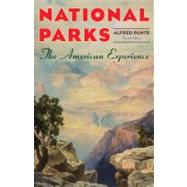 National Parks: The American Experience,9781589794757