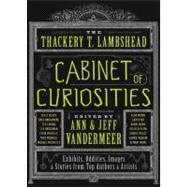 The Thackery T. Lambshead Cabinet of Curiosities: Exhibits, ..., 9780062004758  