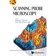 Scanning Probe Microscopy, 9789814324762  