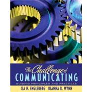 The Challenge of Communicating Guiding Principles and Practices,9780205554768