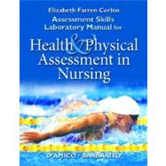Assessment Skills Laboratory Manual for Health and Physical Assessment in Nursing