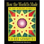 How the World Is Made: The Story of Creation According to Sa..., 9781594774775