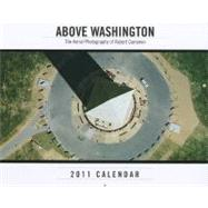Above Washington D. C. 2011 Wall Calendar, 9780918684776  