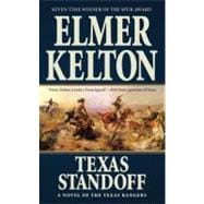 Texas Standoff : A Novel of the Texas Rangers, 9780765364777