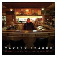 Tavern League : Portraits of Wisconsin Bars, 9780870204784