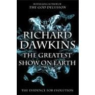The Greatest Show on Earth; The Evidence for Evolution,9781416594789