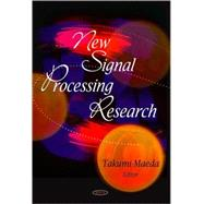 New Signal Processing Research, 9781604564792  